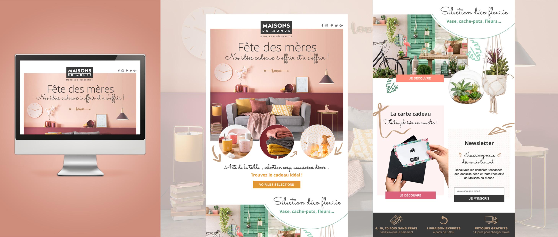 Proposition de newsletter, spéciale fêtes des mères, pour Maisons du Monde.